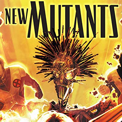New Mutants Vol. 2: Fall of the New Mutants