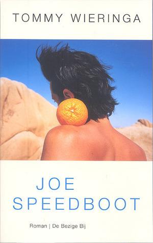 Joe Speedboot by Tommy Wieringa