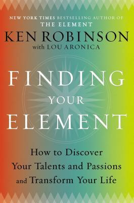 book cover: Finding Your Element by Ken Robinson