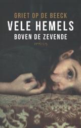 Vele hemels boven de zevende by Griet Op de Beeck
