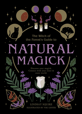 Natural Magick by Lindsay Squire