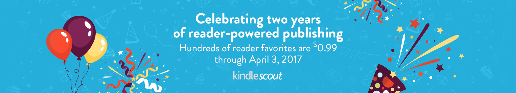 Celebrating two years of reader-powered publishing. Hundreds of reader favorites are $0.99 through April 3, 2017.