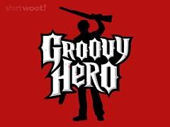 Groovy Hero