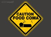 Caution: Food Coma
