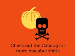More Macabre Shirts...