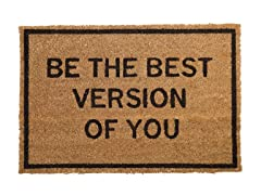 Be The Best Version of You Mat