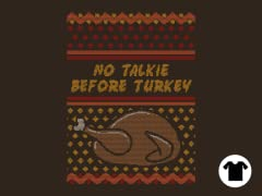 No Talkie Before Turkey