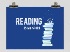 Reading Is My Sport Poster