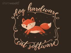 Dog Hardware Cat Software