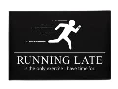"""Running Late"" Indoor/Outdoor Mat"