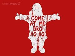 Come at Me, Santa