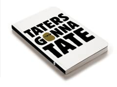 Taters Gonna Tate Journal