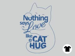 Nothing Says Love like a Cat Hug