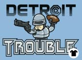 The Detroit Trouble