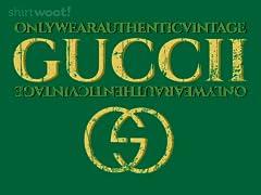 Always Wear Authentic Guccii