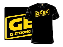 The Geek is Strong
