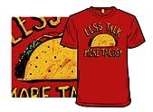 Less Talk, More Tacos