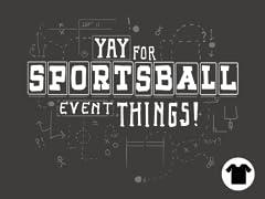 Sportsball Time!
