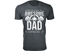 Awesome DAD Looks Like Tee