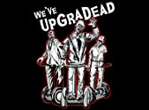 UpgraDead