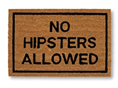 NO HIPSTERS ALLOWED Mat