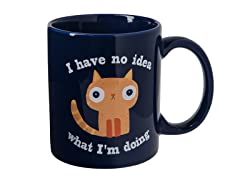 I Have No Idea What I'm Doing Mug