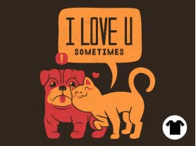 I Love U Sometimes