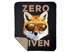 Zero Fox Given Sherpa Blanket