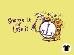 Snooze it or Lose it