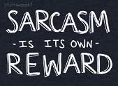 Sarcastic Reward