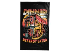"""Dinner Now Destroy Later"" Tea Towel"