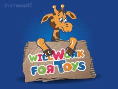 Will Work For Toys