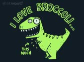 I Love Broccoli...This Much