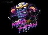 Rad Mad Titan