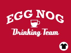 Egg Nog Drinking Team