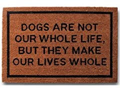 Dogs Are Not Our Whole Life, But They Make Our Life Whole