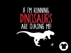 Dinosaurs Chase Me