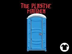 The Plastic Maiden