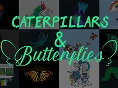 Krittikae: Caterpillars & Butterflies