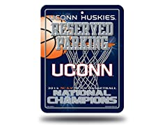 UConn NCAA Champions Metal Parking Sign
