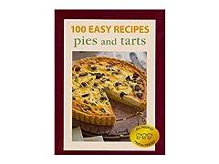 100 Easy Recipes: Pies & Tarts