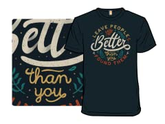 Better Than You Found Them