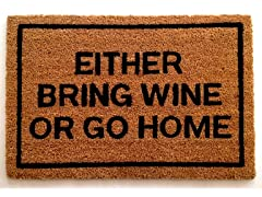 Either Bring Wine or Go Home Mat