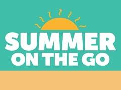 Summer on the Go