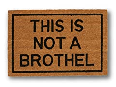THIS IS NOT A BROTHEL Mat