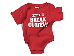 """Born to Break Curfew"" in Red (0-6 mos)"