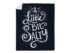 """A Little Bit Salty"" Blanket"