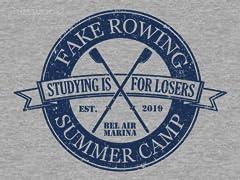 Fake Rowing Camp