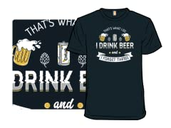 Drink Beer and Forget Things