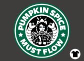 Pumpkin Spice Must Flow